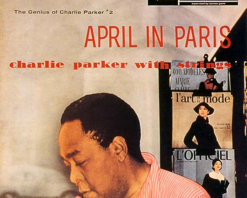 『エイプリル・イン・パリ〜チャーリー・パーカー・ウィズ・ストリングス』