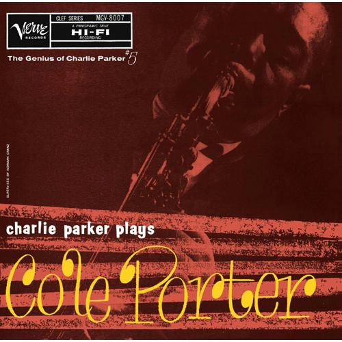 チャーリー・パーカー『プレイズ・コール・ポーター』