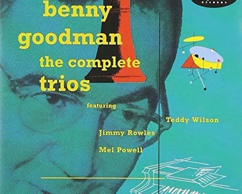 ベニー・グッドマン・トリオ『ザ・コンプリート・トリオズ』