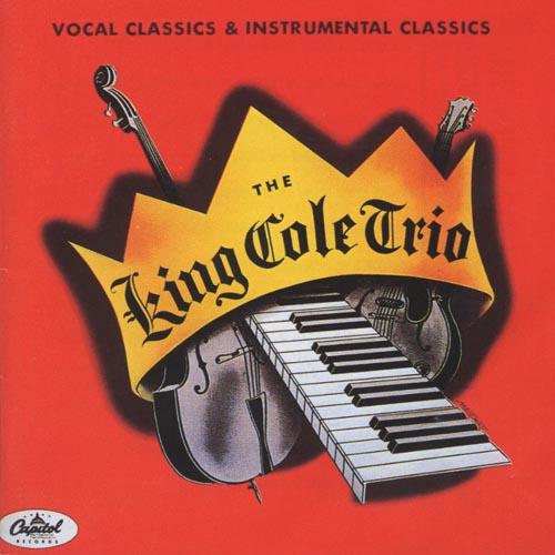 ナット・キング・コール・トリオ『ヴォーカル・クラシックス&ピアノ・クラシックス 』