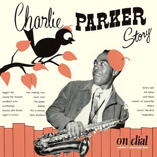 チャーリー・パーカー『チャーリー・パーカー・ストーリー・オン・ダイアル vol.1』