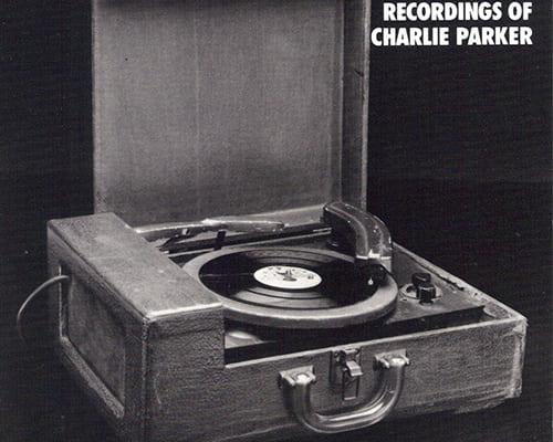 チャーリー・パーカー『The Complete Dean Benedetti Recordings Of Charlie Parker』