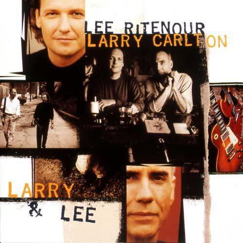リー・リトナー&ラリー・カールトン『ラリー&リー』