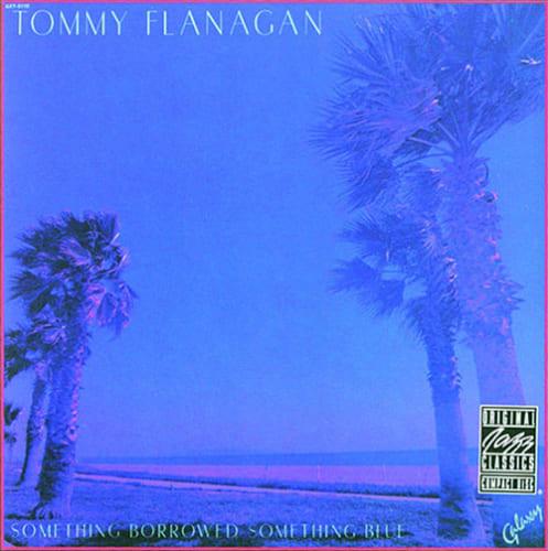トミー・フラナガン『サムシング・ボロウド、サムシング・ニュー』(ギャラクシー) 演奏:トミー・フラナガン(ピアノ、エレクトリック・ピアノ)、キーター・ベッツ(ベース)、ジミー・スミス(ドラムス) 録音:1978年1月